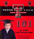 Texas Tech 101: My First Text-board-book (Board book)