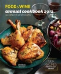 Food &amp; Wine Annual Cookbook 2012: An Entire Year of Recipes (Hardcover)