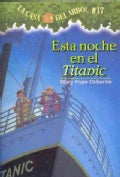 Esta noche en el Titanic / Tonight on the Titanic (Paperback)