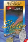 Stolen Moments: Erotic Interludes 2 (Paperback)