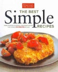 The Best Simple Recipes: More Than 200 Flavorful, Foolproof Recipes That Cook in 30 Minutes or Less (Paperback)