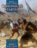 Chronicle Starter: A Sourcebook for a Song of Ice and Fire Roleplaying (Paperback)