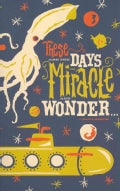 These Are the Days of Miracle and Wonder (Notebook / blank book)