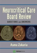 Neurocritical Care Board Review: Questions and Answers (Paperback)