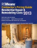 RSMeans Contractor's Pricing Guide 2013: Residential Repair & Remodeling Costs (Paperback)