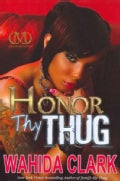 Honor Thy Thug (Hardcover)