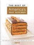 The Best of America&#39;s Test Kitchen 2013: The Year&#39;s Best Recipes, Equipment Reviews, and Tastings (Hardcover)