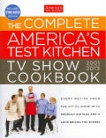 The Complete America&#39;s Test Kitchen TV Show Cookbook 2001-2013 (Hardcover)