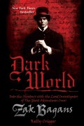 Dark World: Into the Shadows with the Lead Investigator of the Ghost Adventures Crew (Hardcover)
