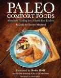 Paleo Comfort Foods: Homestyle Cooking in a Gluten-Free Kitchen (Paperback)