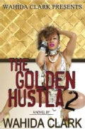 The Golden Hustla 2 (Paperback)