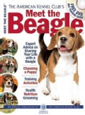 The American Kennel Club's Meet the Beagle: The Responsible Dog Owner's Handbook