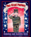 Pint-Sized Patriots: An Activity and Coloring Book (Paperback)