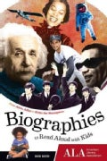 Biographies to Read Aloud With Kids from: From Alvin Ailey to Zishe the Strongman (Paperback)