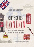 Citysketch London: Over 100 Creative Prompts for Sketching the City on the Thames (Paperback)
