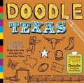Doodle Texas: Create. Imagine. Draw Your Way Through the Lone Star State (Paperback)