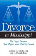 Divorce in Mississippi: The Legal Process, Your Rights, and What to Expect (Paperback)