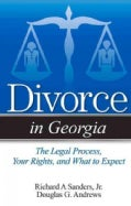Divorce in Georgia: The Legal Process, Your Rights, and What to Expect (Paperback)