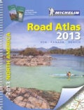 Michelin North America Road Atlas 2013: USA, Canada, Mexico (Spiral bound)