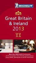 Michelin Guide 2013 Great Britain &amp; Ireland: More than 3,800 Hotels and Restaurants to fit any budget (Paperback)