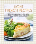 Light French Recipes: A Parisian Diet Cookbook (Hardcover)