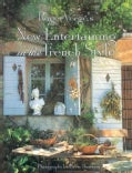 Roger Verge's New Entertaining in the French Style (Hardcover)