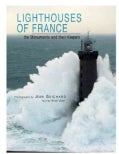 Lighthouses of France: The Monuments and Their Keepers (Hardcover)