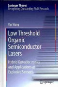 Low Threshold Organic Semiconductor Lasers: Hybrid Optoelectronics and Applications As Explosive Sensors (Hardcover)