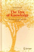 The Tree of Knowledge: The Bright and the Dark Sides of Science (Hardcover)