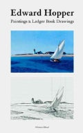 Edward Hopper: Paintings & Ledger Book Drawings (Hardcover)