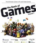 The Book of Games 1: The Ultimate Guide to PC and Video Games (Paperback)
