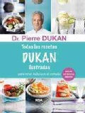 Todas las recetas Dukan / The Dukan Diet Recipe Book (Paperback)