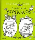 El libro de los monicacos / The Book of Monicacos (Hardcover)