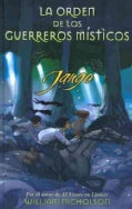 Jango: La orden de los guerreros misticos/ The Noble Warriors (Hardcover)