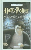 Harry Potter Y La Orden Del Fenix / Harry Potter and the Order of the Phoenix (Hardcover)