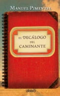 El decalogo del caminante / The Wanderer Decalogue (Paperback)