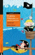 El pirata Patarata y su abuela Celestina / The Pirate Patarata and Her Grandmother Celestina (Paperback)