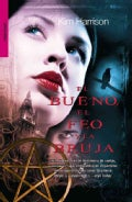 El bueno, el feo y la bruja / The Good, the Bad, and the Undead (Paperback)