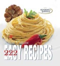 222 Easy Recipes of Italian Cuisine (Hardcover)