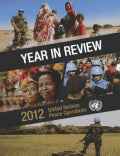 Year in Review 2012: United Nations Peace Operations (Paperback)