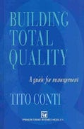 Building Total Quality: A guide for management (Paperback)