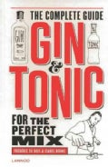 Gin & Tonic: The Complete Guide for the Perfect Mix (Hardcover)