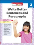 Scholastic Study Smart Write Better Sentences and Paragraphs Grade 4 (Paperback)