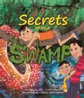 Secrets of the Swamp (Paperback)