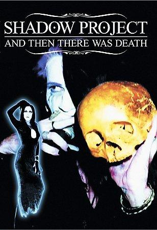 Shadow Project (Rozz Williams) - And Then There Was Death (DVD)