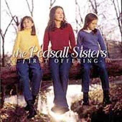 Peasall Sisters - First Offering