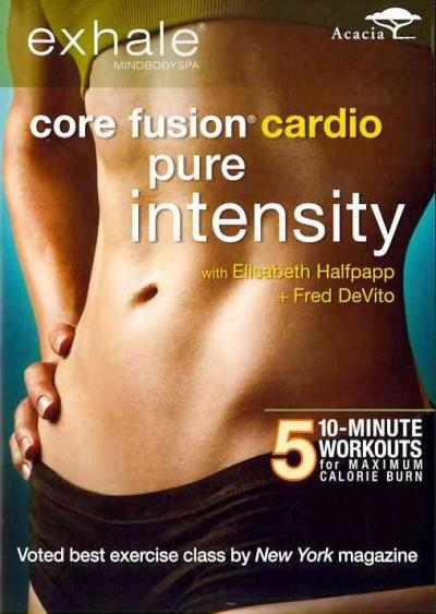 Exhale: Core Fusion Cardio: Pure Intensity (DVD)