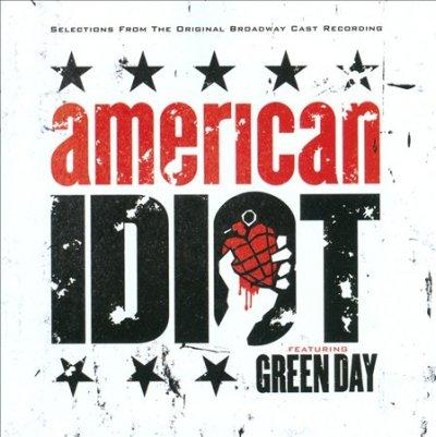"Original Broadway Cast - Selections from The Original Broadway Cast Recording ""American Idiot"" Featuring Green Day (OCR)"