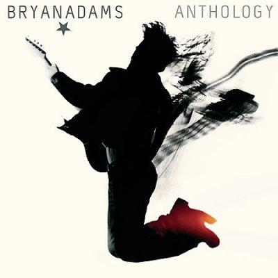 Bryan Adams - The Anthology: 1980-2005