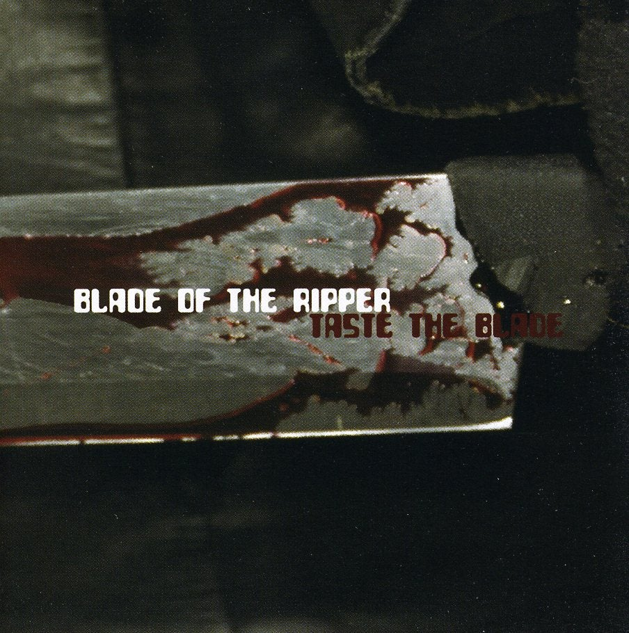 BLADE OF THE RIPPER - TASTE THE BLADE